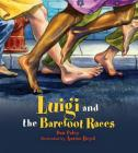 Luigi and the Barefoot Races Cover Image