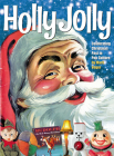 Holly Jolly: Celebrating Christmas Past in Pop Culture Cover Image