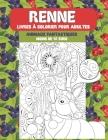 Livres à colorier pour adultes - Moins de 10 euro - Animaux fantastiques - Renne Cover Image