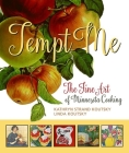 Tempt Me: The Fine Art of Minnesota Cooking Cover Image