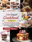 Keto Dessert Cookbook 2021: 70+ Quick and Easy Ketogenic Bombs, Cakes, and Sweets to Help You Lose Weight, Stay Healthy, and Boost Your Energy wit Cover Image