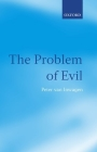 The Problem of Evil: The Gifford Lectures Delivered in the University of St Andrews in 2003 Cover Image