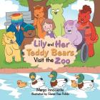 Lily and Her Teddy Bears Visit the Zoo Cover Image