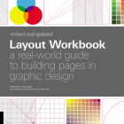 Layout Workbook: Revised and Updated: A real-world guide to building pages in graphic design Cover Image
