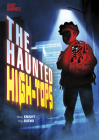 The Haunted High-Tops Cover Image