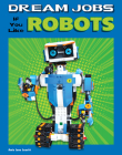 Dream Jobs If You Like Robots Cover Image