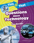This or That Questions about Technology: You Decide! Cover Image