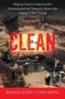 Clean Energy Exploitations: Helping Citizens Understand the Environmental and Humanity Abuses That Support Clean Energy Cover Image