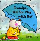 Grandpa, Will You Play with Me? Cover Image