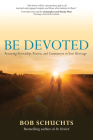 Be Devoted: Restoring Friendship, Passion, and Communion in Your Marriage Cover Image