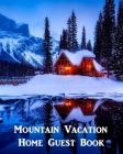 Mountain Vacation Home Guest Book Cover Image