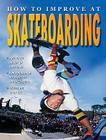 How to Improve at Skateboarding Cover Image