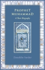 Prophet Muhammad: A Short Biography Cover Image