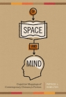 Of Space and Mind: Cognitive Mappings of Contemporary Chicano/A Fiction (Cognitive Approaches to Literature and Culture) Cover Image