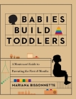 Babies Build Toddlers Cover Image