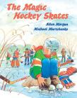 The Magic Hockey Skates Cover Image