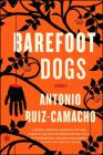Barefoot Dogs: Stories Cover Image