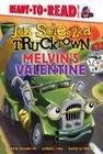 Melvin's Valentine (Jon Scieszka's Trucktown) Cover Image