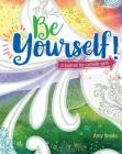 Be Yourself!: A Journal for Catholic Girls Cover Image
