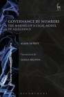 Governance by Numbers: The Making of a Legal Model of Allegiance (Hart Studies in Comparative Public Law) Cover Image