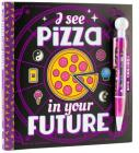 I See Pizza in Your Future W/F Cover Image