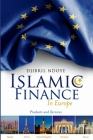 Islamic Finance in Europe: Products and Services Cover Image