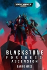 Blackstone Fortress: Ascension (Warhammer 40,000) Cover Image