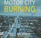 Motor City Burning Cover Image