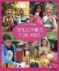 Smoothies for Kids Cover Image