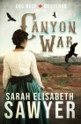 Canyon War (Doc Beck Westerns Book 1) Cover Image
