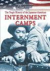 The Tragic History of the Japanese-American Internment Camps (From Many Cultures) Cover Image