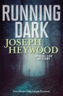 Running Dark: A Woods Cop Mystery Cover Image