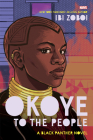 Okoye to the People: A Black Panther Novel Cover Image