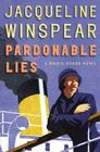 Pardonable Lies: A Maisie Dobbs Novel Cover Image