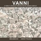 Vanni: A Family's Struggle Through the Sri Lankan Conflict (Graphic Medicine #16) Cover Image