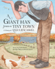A Giant Man from a Tiny Town: A Story of Angus Macaskill Cover Image