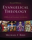 Evangelical Theology, Second Edition: A Biblical and Systematic Introduction Cover Image