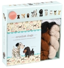Crochet Dogs: 10 Adorable Projects for Dog Lovers (Crochet Kits) Cover Image
