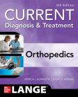 Current Diagnosis & Treatment Orthopedics, Sixth Edition Cover Image
