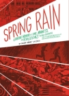 Spring Rain: A Graphic Memoir of Love, Madness, and Revolutions Cover Image