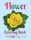 Flower Coloring Book for Kids Ages 4-8: Awasome Flower Designs, Stress Relieving Designs for Kids Relaxation (Ages 4-8) Cover Image