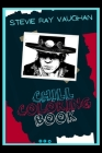 Stevie Ray Vaughan Chill Coloring Book: A Calm and Relaxed, Chill Out Adult Coloring Book Cover Image