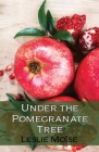 Under the Pomegranate Tree Cover Image
