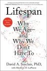 Lifespan: Why We Age—and Why We Don't Have To Cover Image