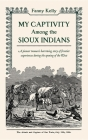 My Captivity Among the Sioux Cover Image