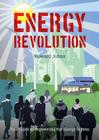 Energy Revolution: Your Guide to Repowering the Energy System Cover Image