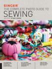 Singer: The Complete Photo Guide to Sewing, 3rd Edition Cover Image