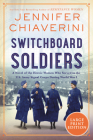 Switchboard Soldiers: A Novel Cover Image