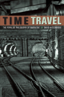Time Travel: The Popular Philosophy of Narrative Cover Image