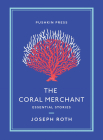 The Coral Merchant: Essential Stories Cover Image